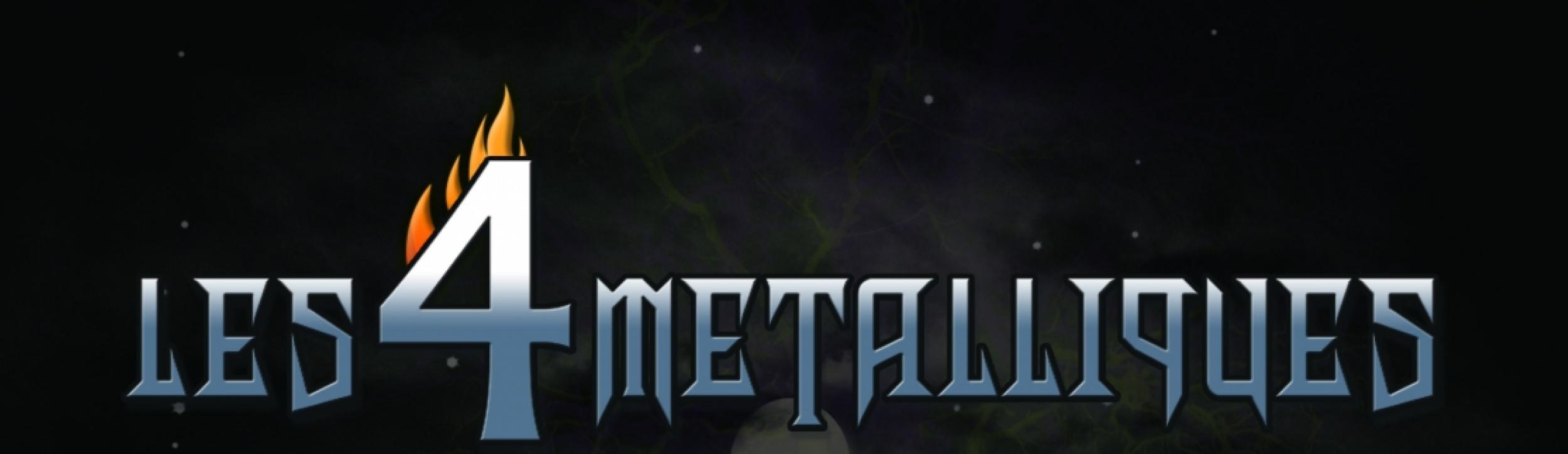 Les 4 Metalliques